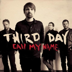 Third Day-Call My Name
