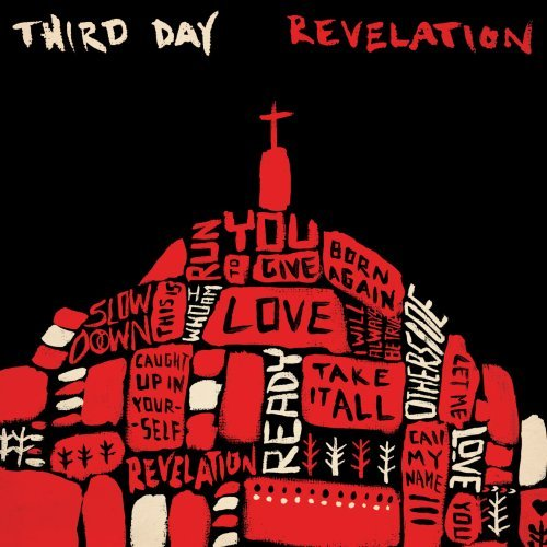 Revelation (Third Day) IS OUT!!!